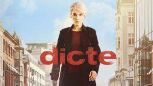 Dicte - en populær serie med Iben Hjejle i hovedrollen som journalisten, Dicte